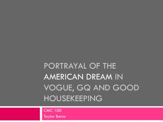 Portrayal of the  American Dream  in  Vogue, GQ and Good Housekeeping