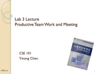 Lab 3 Lecture Productive Team Work and Meeting