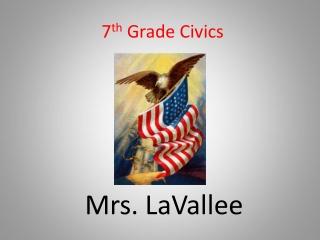 7 th Grade Civics