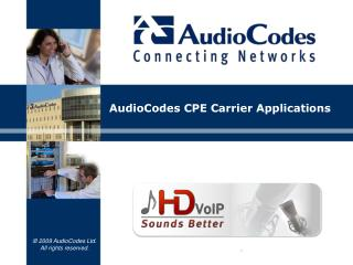AudioCodes  CPE Carrier  Applications