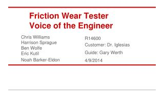 Friction Wear Tester Voice of the Engineer