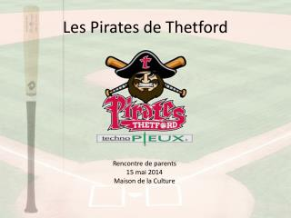 Les Pirates de Thetford