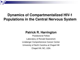 Dynamics of Compartmentalized HIV-1 Populations in the Central Nervous System