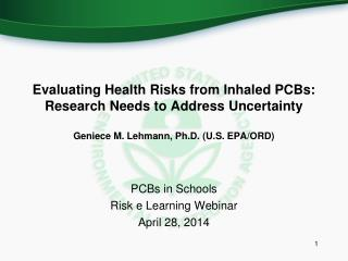 PCBs in Schools Risk e Learning Webinar  April 28, 2014