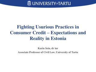 Fighting Usurious Practices in Consumer Credit – Expectations and Reality in Estonia