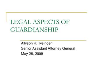 LEGAL ASPECTS OF GUARDIANSHIP