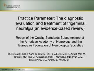 Practice Parameter: The diagnostic evaluation and treatment of trigeminal neuralgia(an evidence-based review)