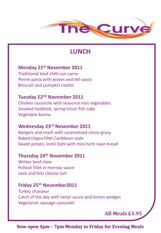 LUNCH Monday 21 st  November 2011 Traditional beef chilli con carne