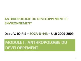 Module I : ANTHROPOLOGIE DU DEVELOPPEMENT