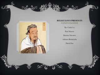 Religulous Presents  Confucianism