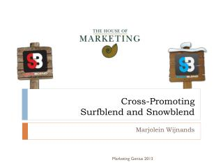 Cross-Promoting Surfblend and  Snowblend