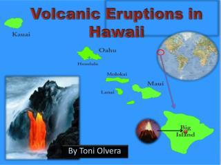Volcanic Eruptions in Hawaii