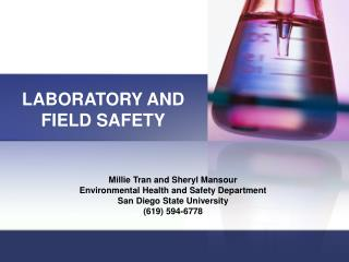 LABORATORY AND FIELD SAFETY