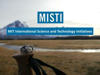 MIT International Science and Technology Initiatives