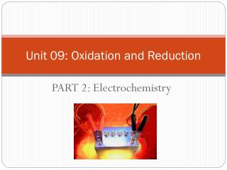 Unit 09: Oxidation and Reduction