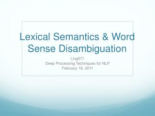 Lexical Semantics & Word Sense Disambiguation