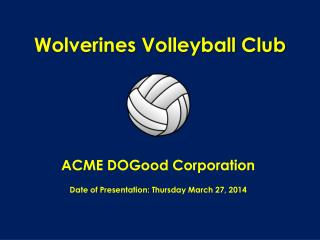 Wolverines Volleyball Club