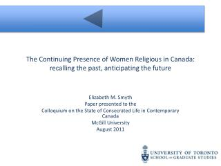 The Continuing Presence of Women Religious in Canada: recalling the past, anticipating the future