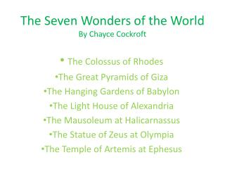 The Seven Wonders of the  World By Chayce Cockroft