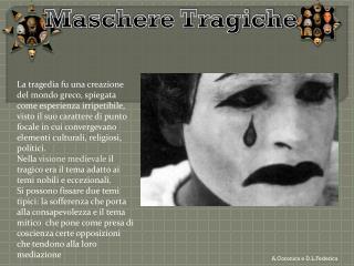 Maschere Tragiche