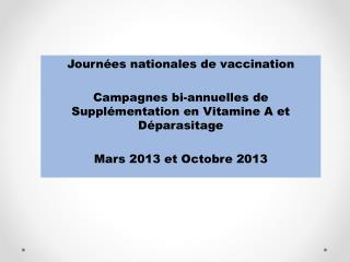 Journ ées  nationales de vaccination