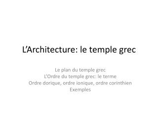 L'Architecture: le temple grec