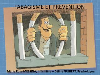 TABAGISME ET PREVENTION