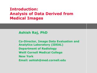 Introduction: Analysis of Data Derived from Medical Images