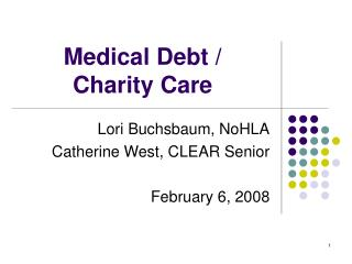 Medical Debt /  Charity Care
