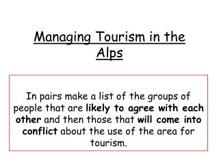 Managing Tourism in the Alps