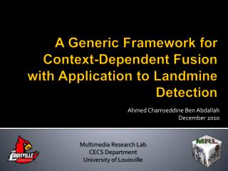 A Generic Framework for  Context-Dependent Fusion with Application to Landmine Detection