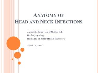 Anatomy of  Head and Neck Infections