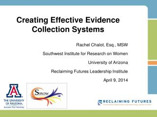 Creating Effective Evidence Collection Systems