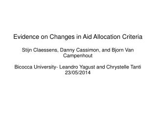 Evidence on Changes in Aid Allocation Criteria