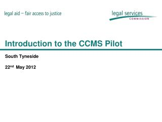 Introduction to the CCMS Pilot