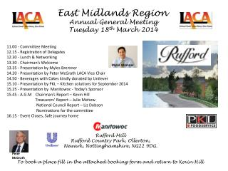East Midlands Region   Annual General Meeting                       Tuesday 18 th  March 2014