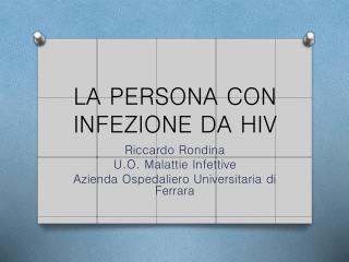 LA PERSONA CON INFEZIONE DA HIV