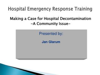 Hospital Emergency Response Training