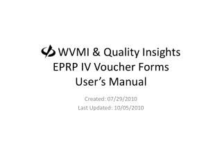 WVMI & Quality Insights EPRP IV Voucher Forms User's Manual