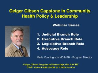 Geiger Gibson Capstone in Community Health Policy &  Leadership