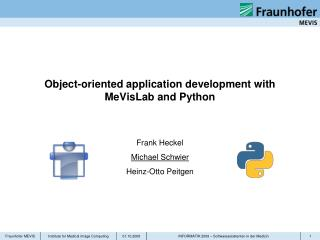Object-oriented application development with MeVisLab and Python
