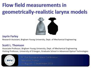 Flow field measurements in geometrically-realistic larynx models