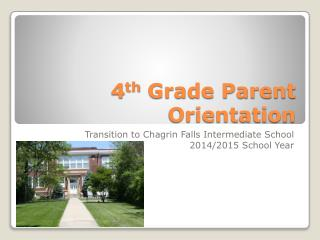 4 th  Grade Parent Orientation