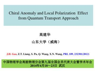 Chiral  Anomaly and Local Polarization   Effect  from  Quantum Transport Approach
