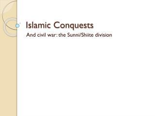 Islamic Conquests