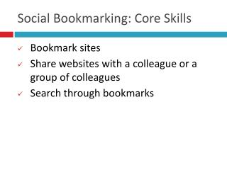 Social Bookmarking: Core Skills