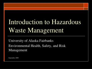 Introduction to Hazardous Waste Management