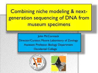 Combining niche modeling & next-generation sequencing of DNA from museum specimens