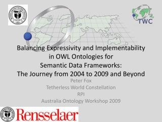 Peter Fox Tetherless  World Constellation RPI Australia Ontology Workshop 2009