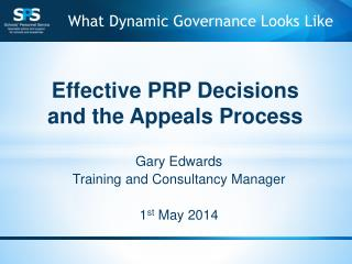 Gary Edwards Training and Consultancy Manager 1 st  May 2014